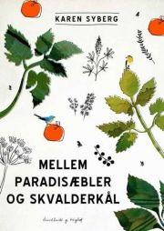 mellem paradisæbler og skvalderkål - bog