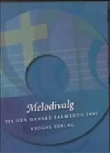 melodivalg til den danske salmebog 2002 - bog