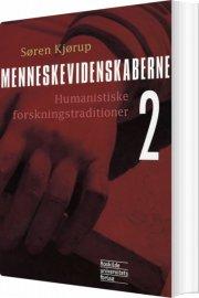 menneskevidenskaberne humanistiske forskningstraditioner - bog