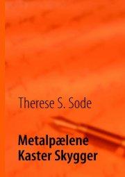 metalpælene kaster skygger - bog