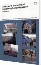 metoder til evaluering af boliger og boligbebyggelser - bog