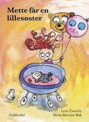 mette får en lillesøster - bog