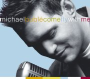michael buble and eacute - come fly with me [cd + dvd] - cd