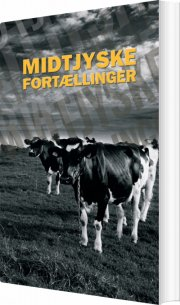 midtjyske fortællinger - bog