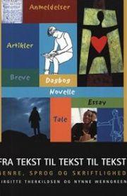 mig og dansk, fra tekst til tekst, elevbog - bog