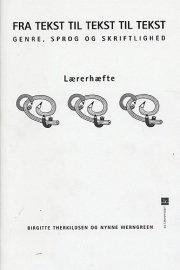 mig og dansk, fra tekst til tekst, lærervejledning - bog