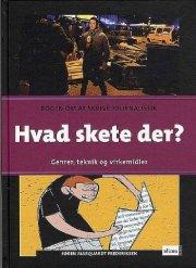 mig og dansk, hvad skete der? elevbog - bog