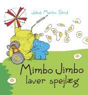 mimbo jimbo laver spejlæg - bog