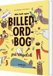 min helt egen billedordbog på engelsk - bog