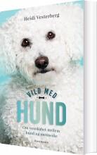 vild med hund - bog
