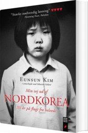 min vej ud af nordkorea - bog