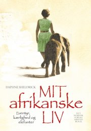 mit afrikanske liv - bog