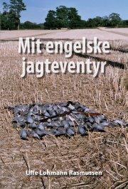 mit engelske jagteventyr - bog