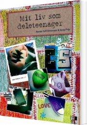 mit liv som deleteenager - bog