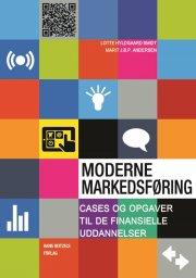 moderne markedsføring - cases og opgaver til de finansielle uddannelser - bog