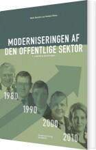 moderniseringen af den offentlige sektor 3. opdaterede og reviderede udgave - bog