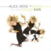 alice rose - mora with the golden gun - cd