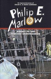 mordet på den tyrkiske grønthandler - philip e. marlow - bog