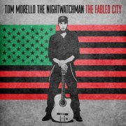 morello tom: the nightwatchman - the fabled city - cd