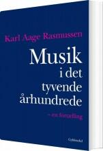 musik i det tyvende århundrede - bog