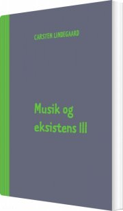 musik og eksistens iii - bog