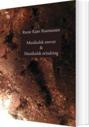 musikalsk ansvar & musikalsk erindring - bog