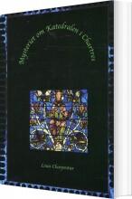 mysteriet om katedralen i chartres - bog