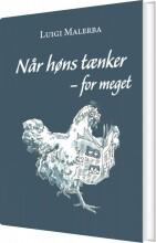 når høns tænker - for meget - bog