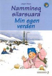 nammineq silarsuara - min egen verden - bog