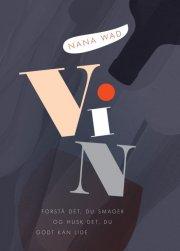 værd at vide om vin - bog