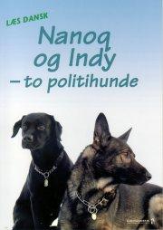 nanoq og indy - to politihunde - bog