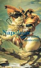 napoleon - på ærens mark austerlitz - bog