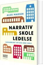 narrativ skoleledelse - bog