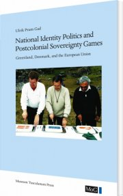 national identity politics and postcolonial sovereignty games - bog