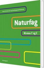 naturfag. niveau f og e - bog