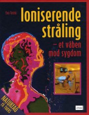 naturfag på tværs, ioniserende stråling - et våben mod sygdom - bog