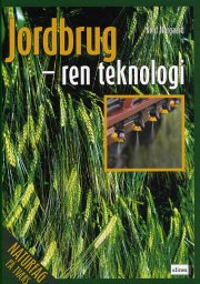 naturfag på tværs, jordbrug - ren teknologi - bog