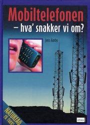 naturfag på tværs, mobiltelefonen hva snakker vi om? - bog