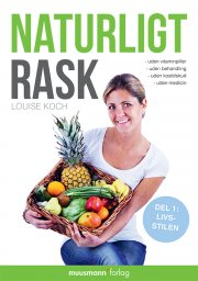 naturligt rask 1 - livsstilen - bog
