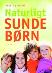 naturligt sunde børn - bog