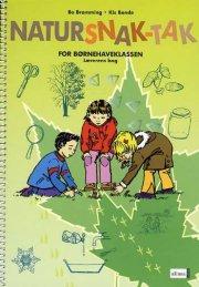 natursnak-tak for børnehaveklassen, lærerens bog - bog