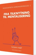 neuroaffektiv udviklingspsykologi 2 - bog