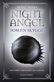night angel #1: som en skygge - bog