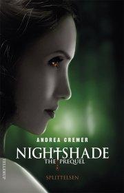 nightshade - the prequel #1: splittelsen - bog