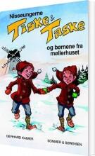 nisseungerne tiske og taske og børnene fra møllerhuset - bog