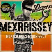 mexrrissey - no manchester - Vinyl / LP