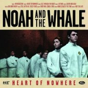noah and the whale - heart of nowhere - cd