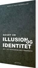 noget om illusion og identitet - bog