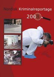 nordisk kriminalreportage 2008 - bog