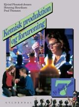 ny fysik/kemi 7. kemisk produktion og forurening - bog